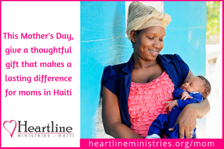 This Mother's Day, give a thoughtful gift that makes a lasting difference for Moms in Haiti.