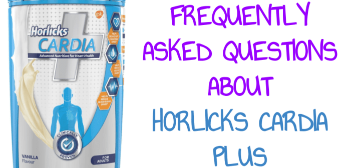 frequently asked questions horlicks cardia plus