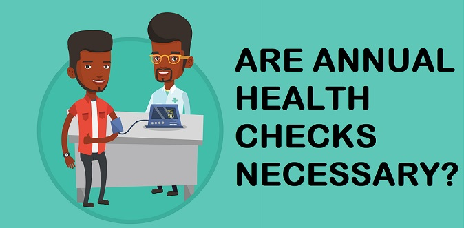 Are Annual Health Check Ups Really Necessary?