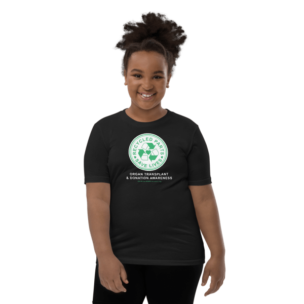 Recycled Parts Save Lives Youth T-Shirt Organ Transplant Youth Tshirt