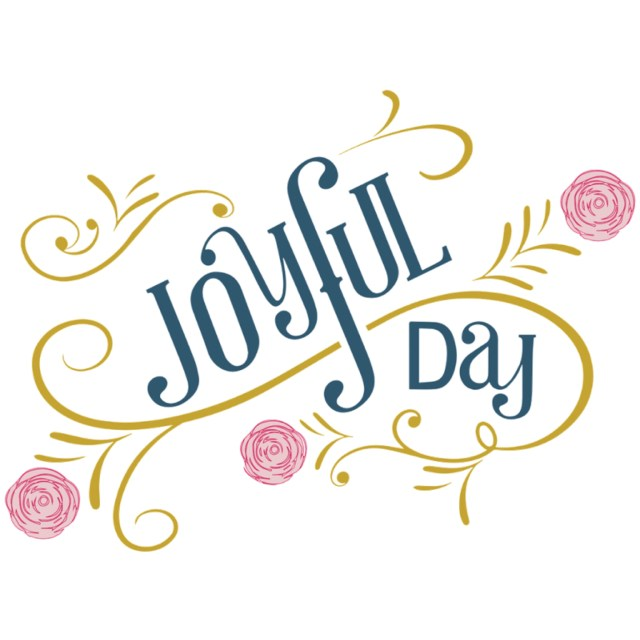 Joyful Day