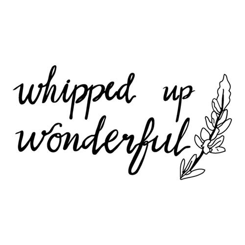Whipped Up Wonderful