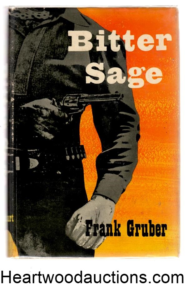 Bitter Sage by Frank Gruber FIRST