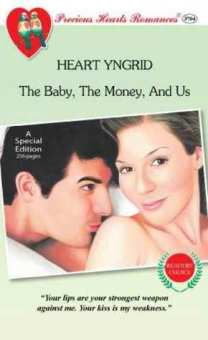 The Baby, The Money And Us