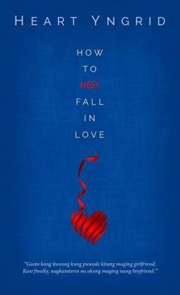 How To Not Fall In Love
