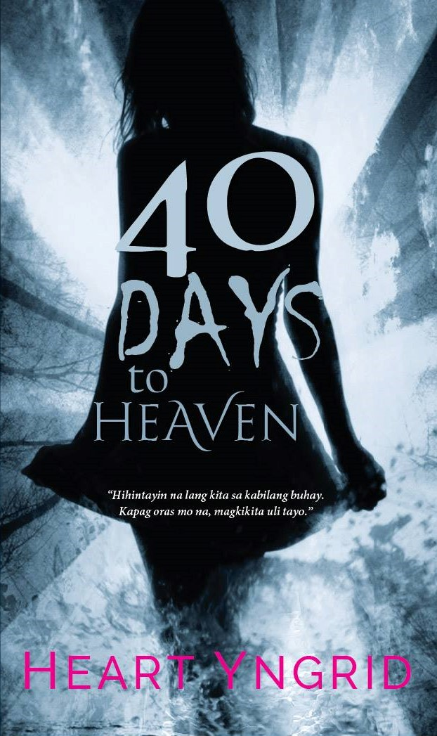 40 Days To Heaven