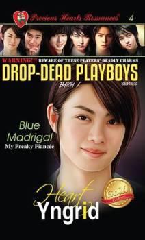 Batch 1 Book 4: Blue Madrigal (My Freaky Fiancee)
