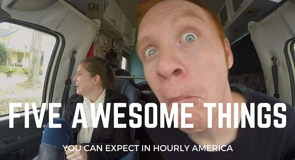 Five Awesome Things You'll See in Hourly America