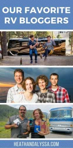 Our favorite RV travel bloggers that you should follow to learn how to join RV life.