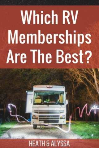 Good Sam, Passport America, Escapees, Thousand Trails, and more! Which RV memberships do you really need?
