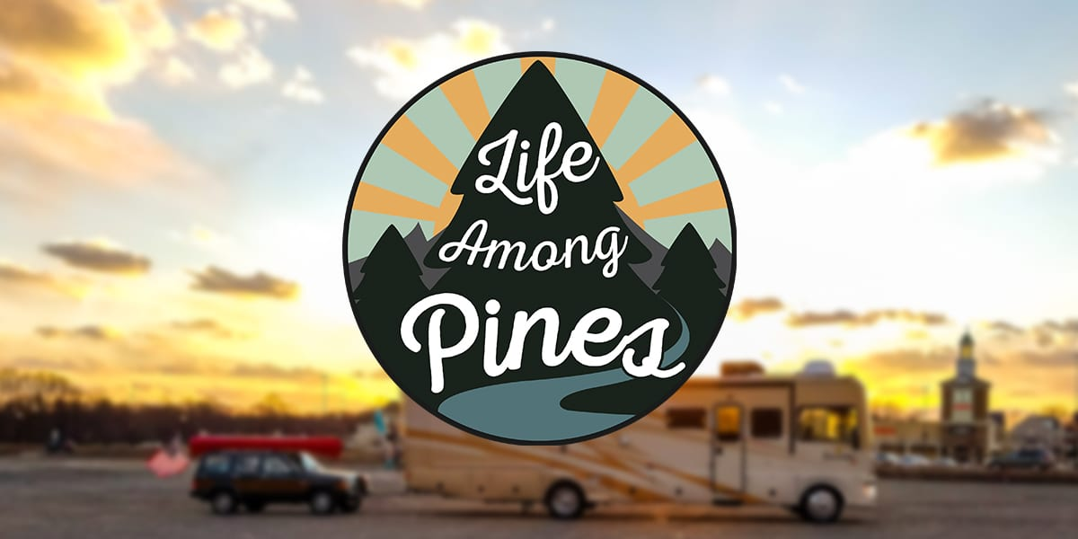 RVE 0049: Making the Transition to Full-Time Travel with Life Among Pines