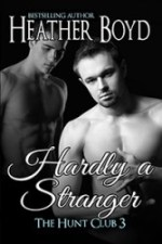 Hardly a Stranger Book Three