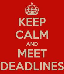 keep calm and meet deadlines
