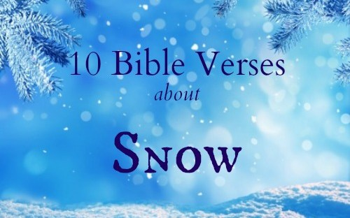 10 Bible Verses About Snow Heather C King Room To Breathe