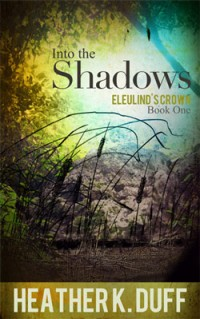 Author Heather K. Duff, Into the Shadows - YA Fantasy Serial Fiction