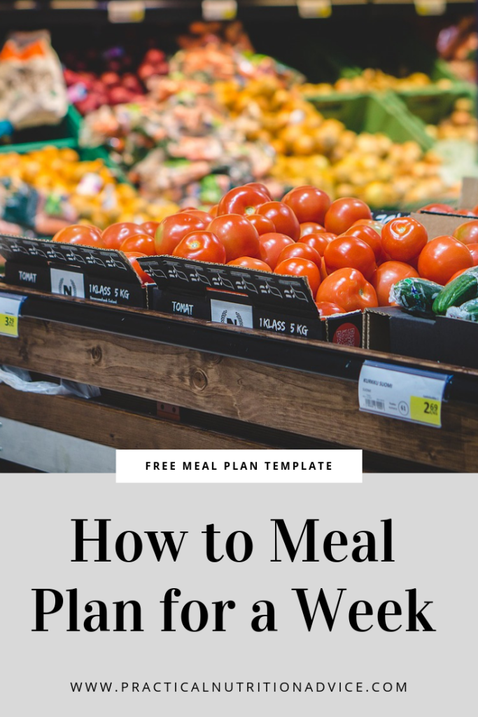 How to Meal Plan for a Week