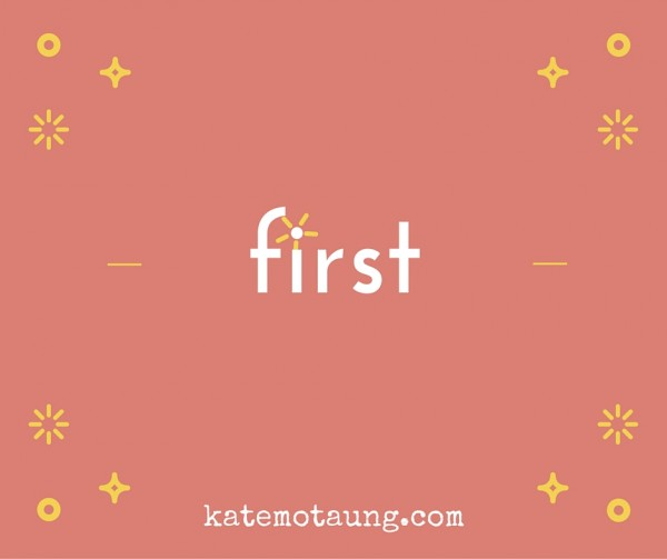 first by kate