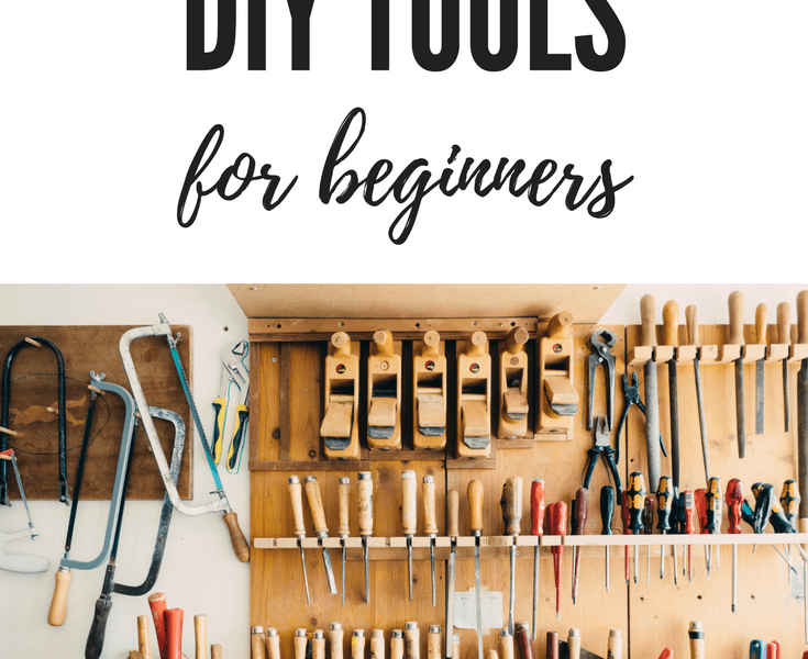 Tools for Beginner DIYers, must have in toolbox #tools #DIY #beginner #toolbox #DIY-tools
