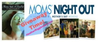 Moms night out giveaway