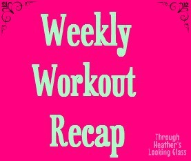 Weekly Workout Recap: March Week 3 2013