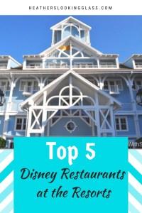 Top 5 Walt Disney World Resort Restaurants
