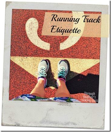 track etiquette
