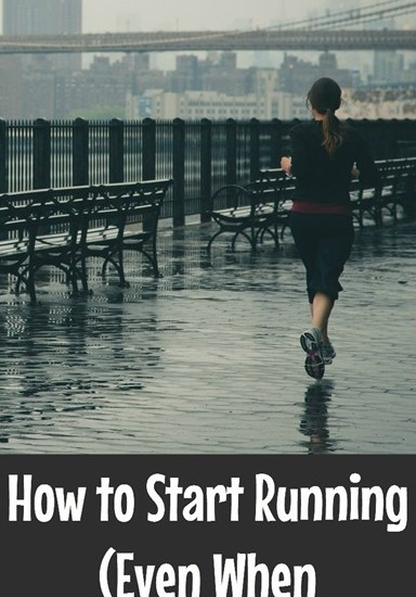 How to Start Running Even When You Hate It