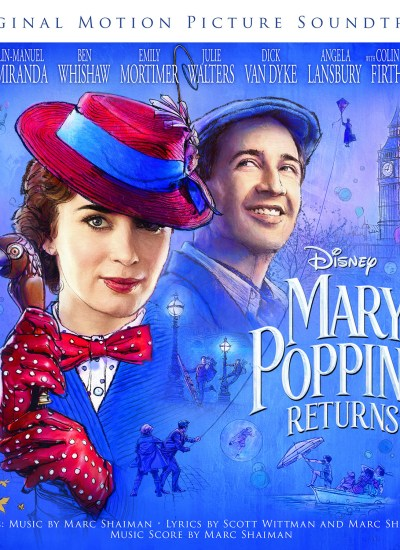New Mary Poppins Returns Clip + Soundtrack Available!