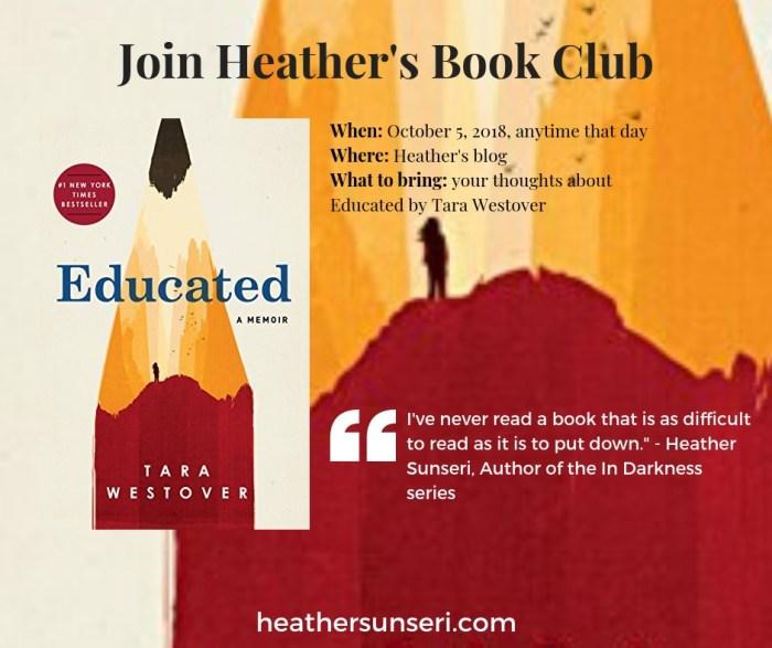 Heather's Book Club, Educated: A Memoir by Tara Westover, survivalist, memoirs