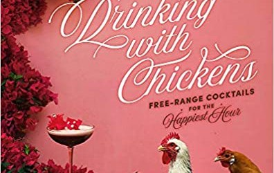 Drinking with Chickens by Kate E. Richards