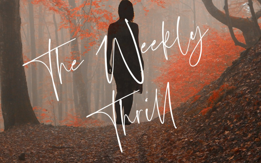 Introducing The Weekly Thrill – A Newsletter