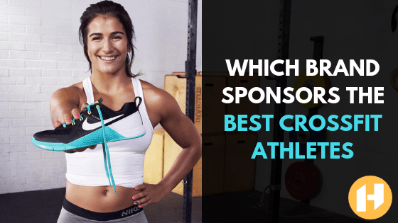 The Best Crossfit Games Sponsors: Nike, Reebok, NOBULL