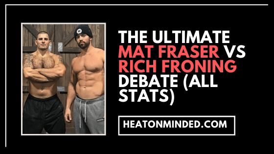 Mat Fraser vs rich froning crossfit debate