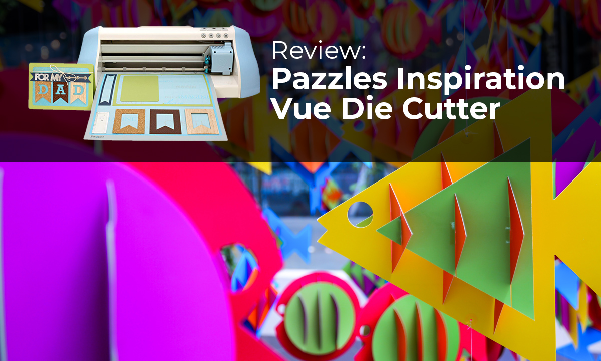 pazzles inspirational Vue die cutter banner