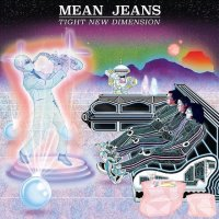 Mean Jeans -Tight New Dimension (Fat Wreck)