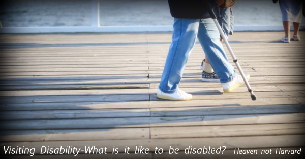 Visiting Disability – What is it like to be disabled?
