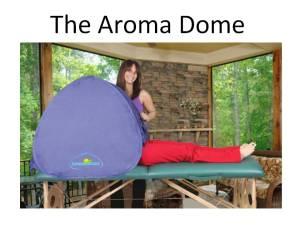 The AromaDome