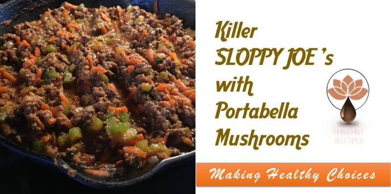 MAKING HEALTHY CHOICES Killer SLOPPY JOEs with Portobella Mushrooms TWITTER