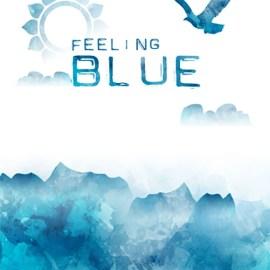 Feeling Blue Missing You