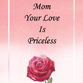 Mom Love Priceless
