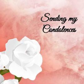 Sending My Condolences