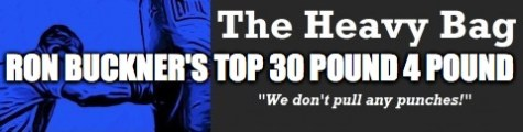 Ron Buckner's Top 30 Pound For Pound