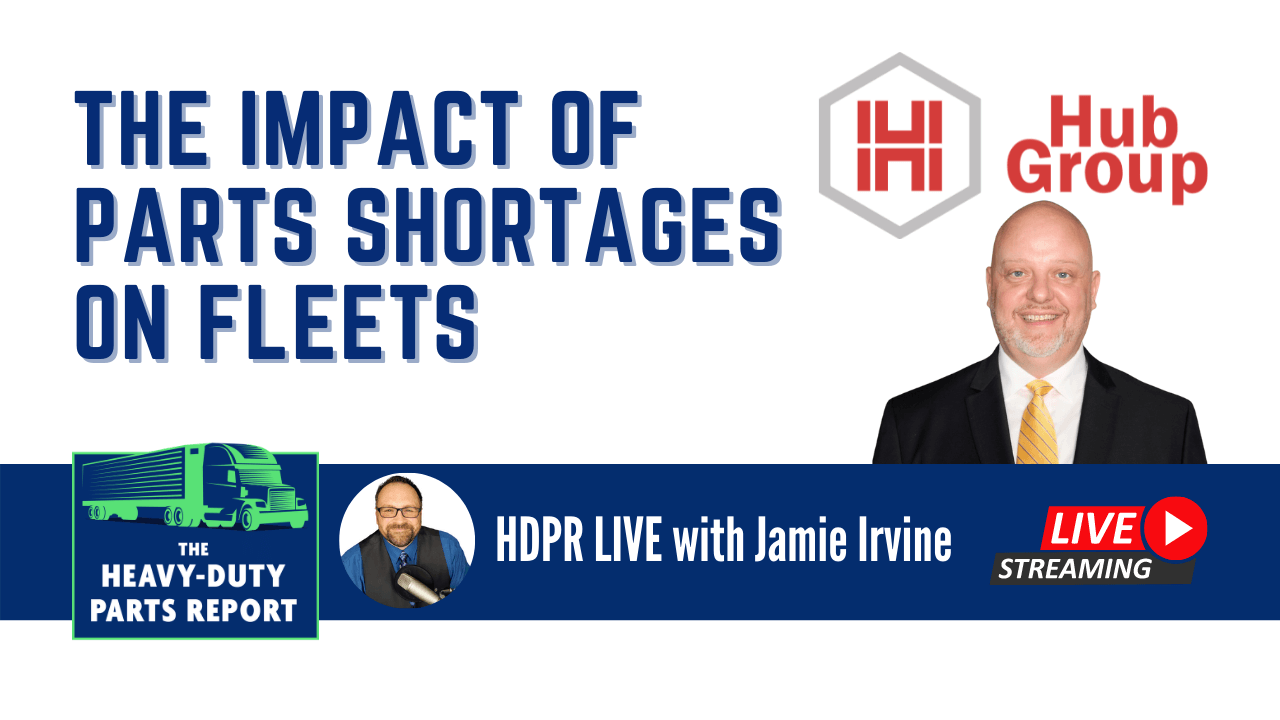The Impact of Parts Shortage on Fleets - Jamie Irvine interviews Gerry Mead from Hub Group