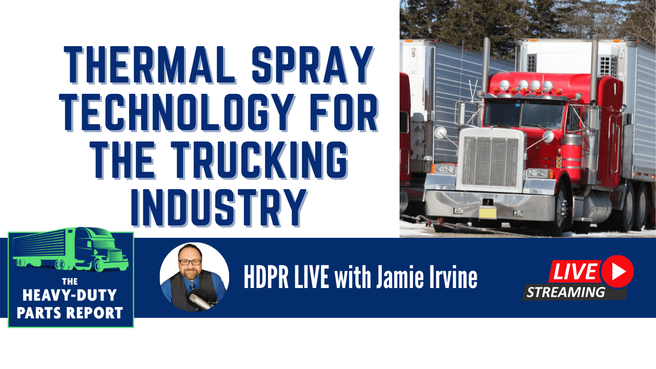 Thermal Spray Technology for the Trucking Industry