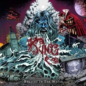 Kyng - Breathe In The Water