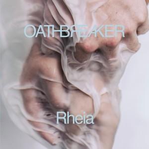 Oathbreaker - Rheia