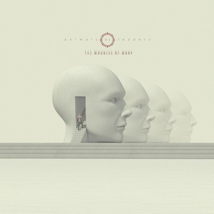 Animals as Leaders – The Madness of Many