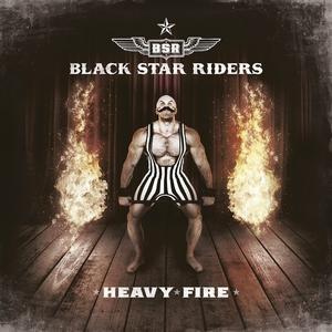 Black Star Riders - Heavy Fire