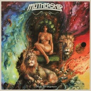 Mothership – High Strangeness