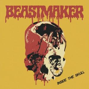 Beastmaker – Inside The Skull